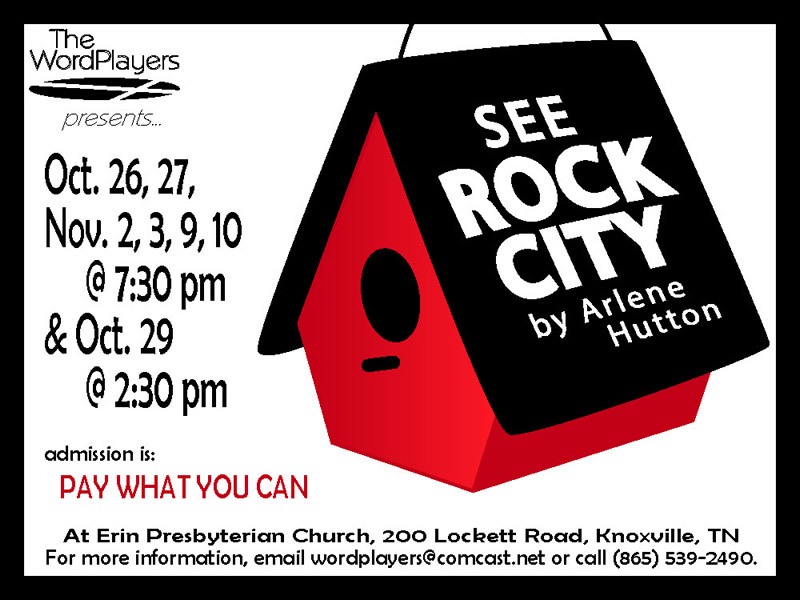 See Rock City (Oct. 26-Nov. 10)